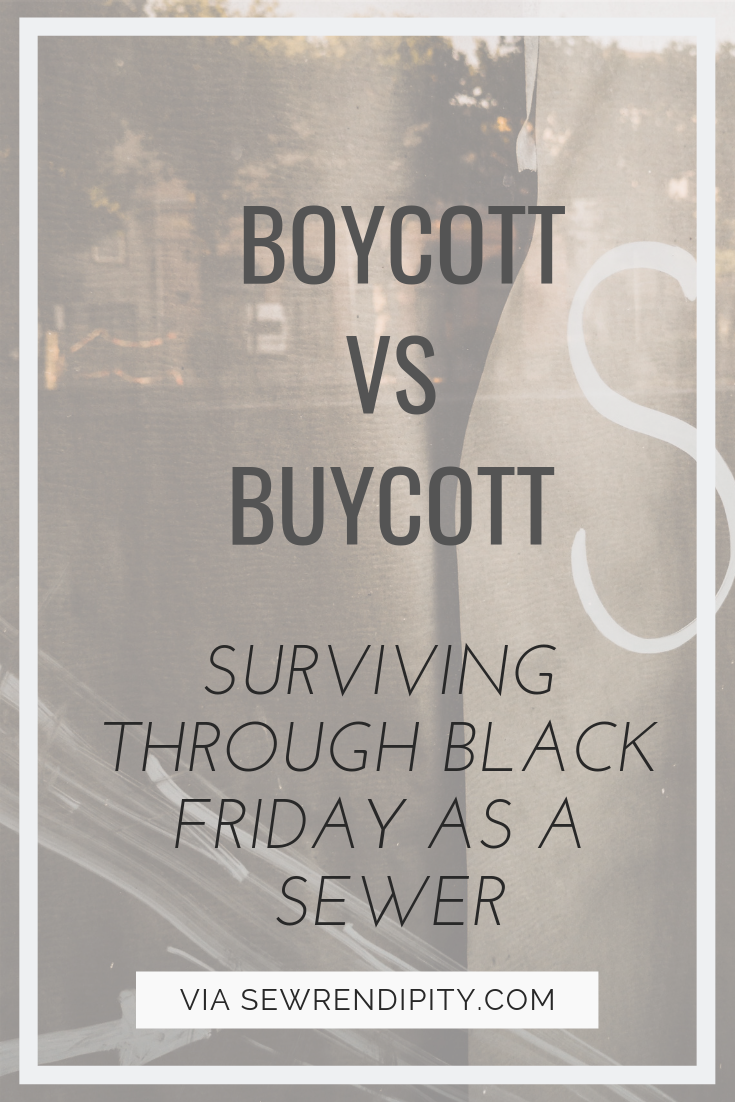 Surviving through Black Friday as a sewer - to buycott or to boycott